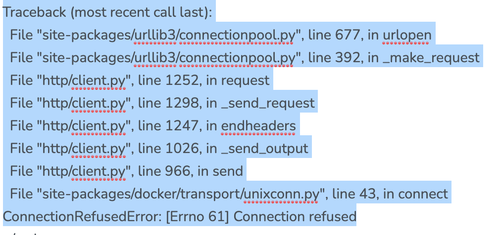 Error docker:  ('Connection aborted.', ConnectionRefusedError(61, 'Connection refused'))