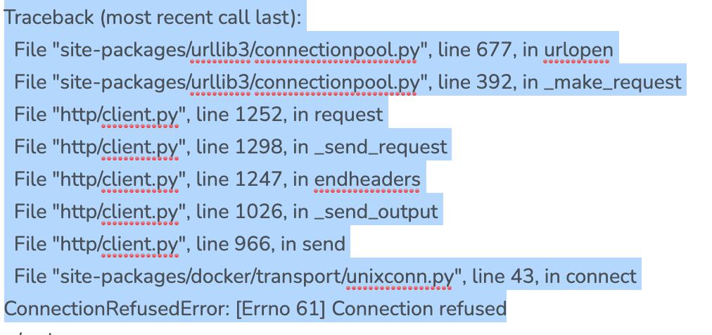 Error docker:  ('Connection aborted.', ConnectionRefusedError(61, 'Connection refused'))
